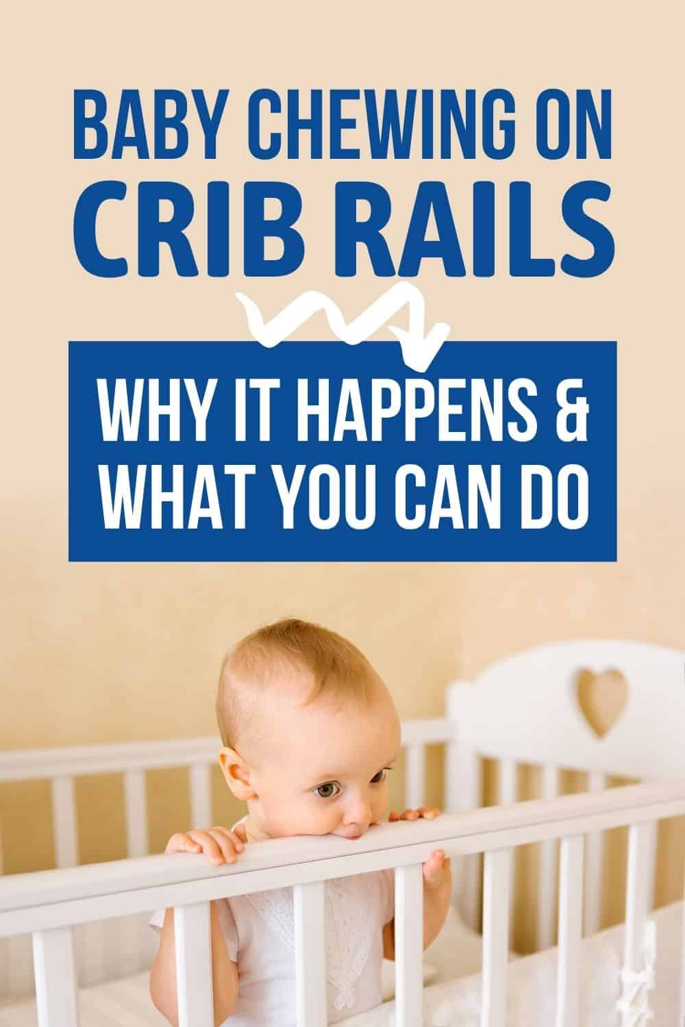 Baby Chewing On Crib Rails Pinterest