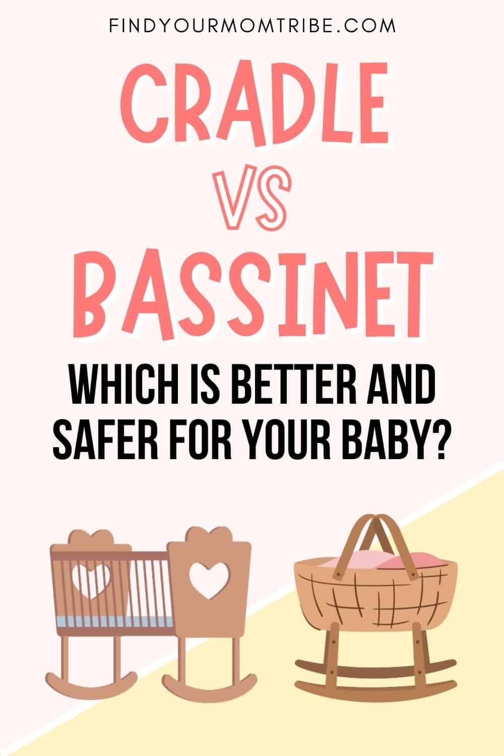 Cradle VS Bassinet Pinterest
