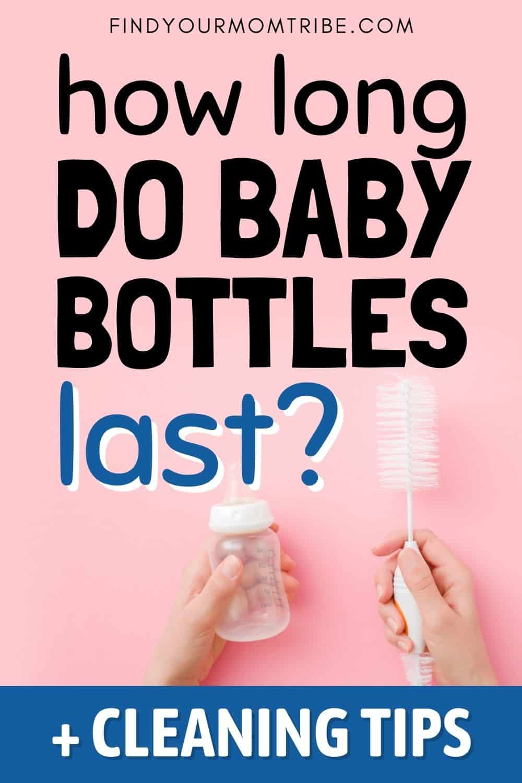 How Long Do Baby Bottles Last Pinterest