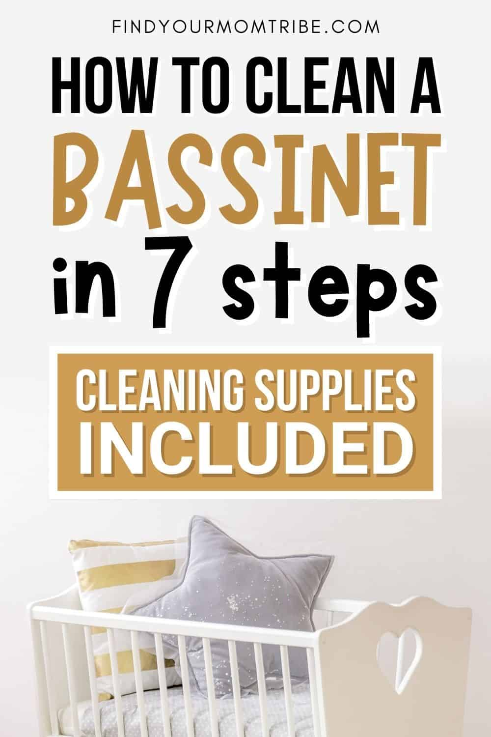 How To Clean A Bassinet In 7 Steps Pinterest