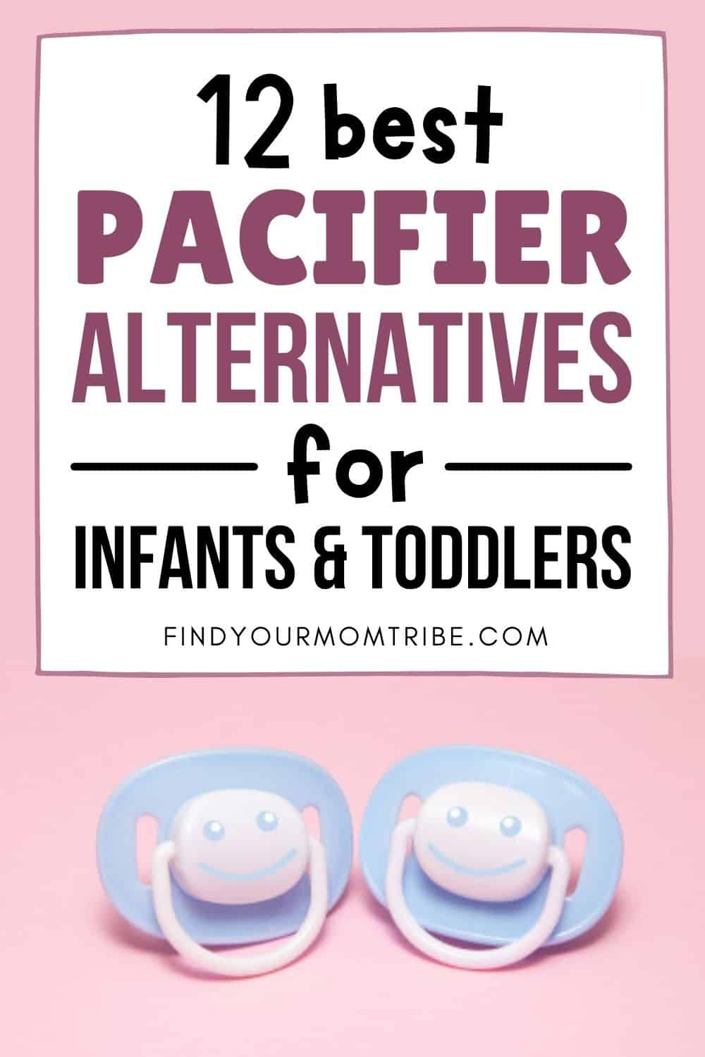 Top 12 Excellent Pacifier Alternatives For Infants and Toddlers Pinterest