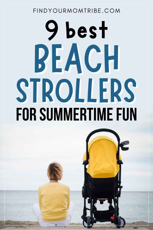 9 Best Beach Strollers For Summertime Pinterest