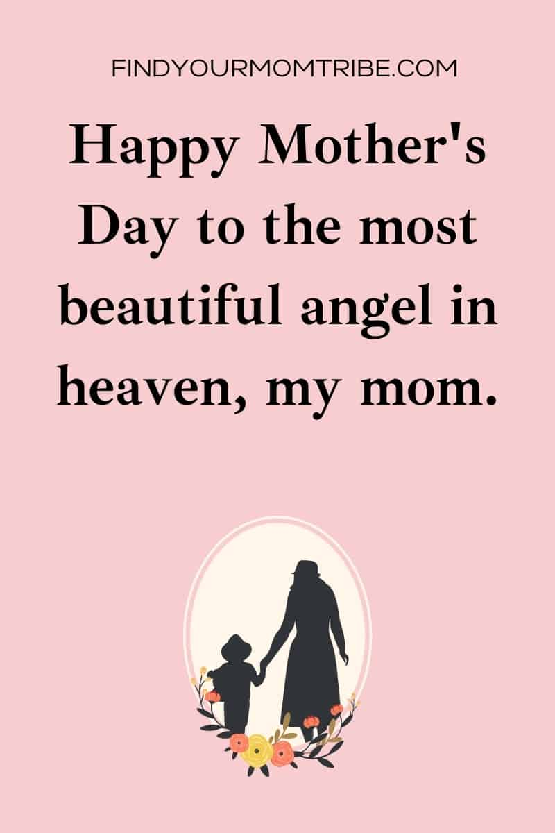 Happy Mother's Day In Heaven Quotes
