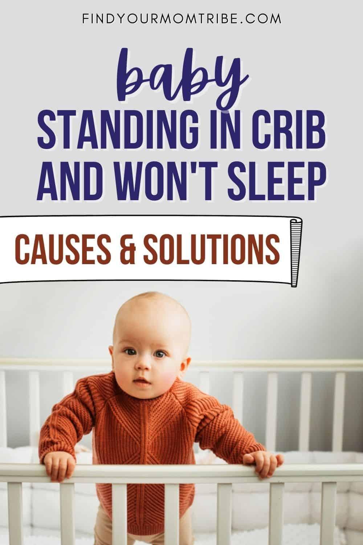 Baby Standing In Crib And Won't Sleep Pinterest