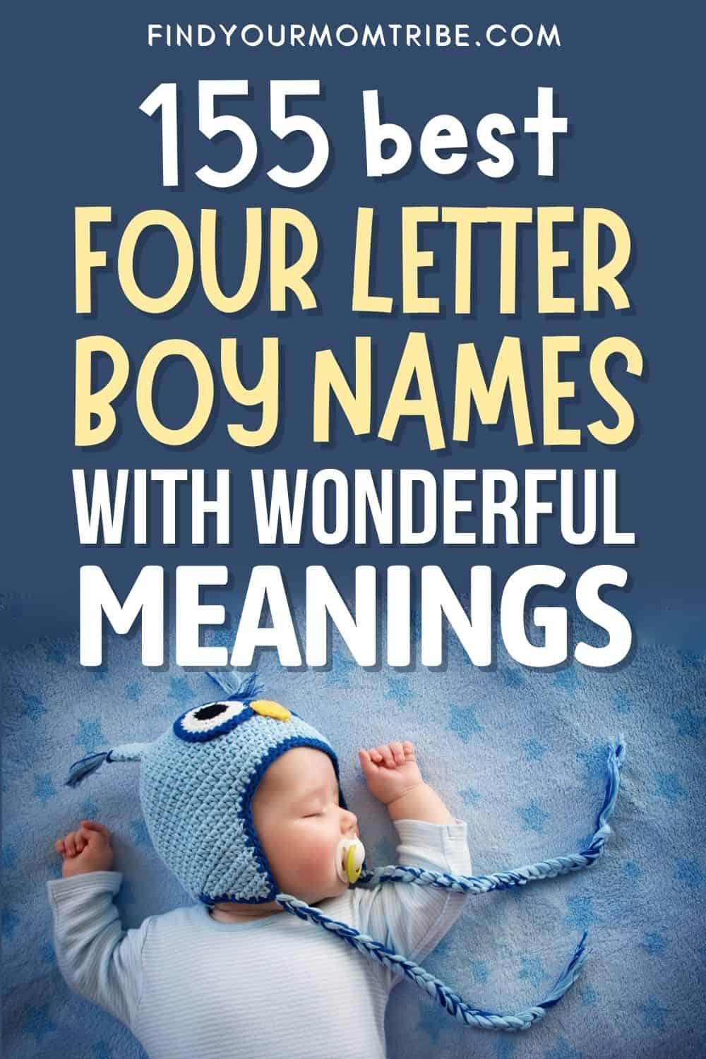 Best 4 Letter Boy Names With Wonderful Meanings Pinterest