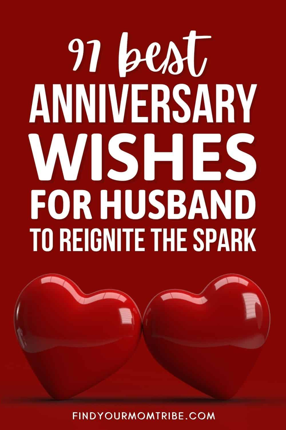 Best Anniversary Wishes For Husband To Reignite The Spark Pinterest