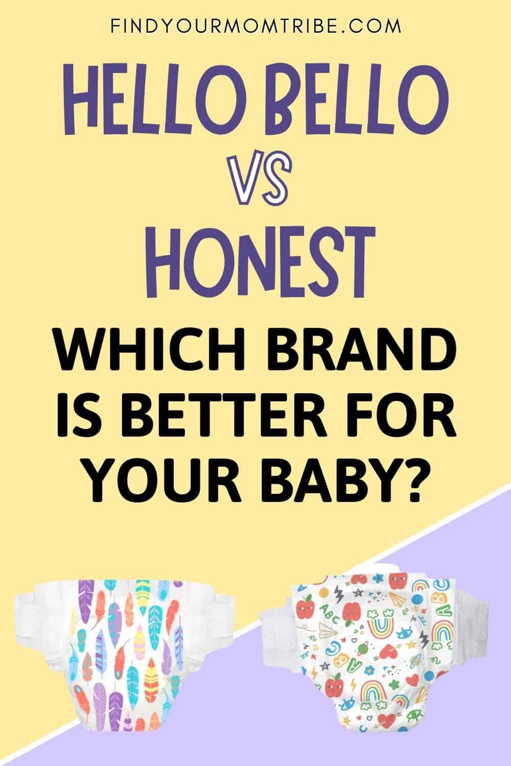 Hello Bello VS Honest Which Brand Is Better For Your Baby Pinterest