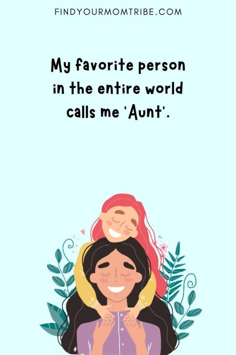 Aunt Niece Quotes