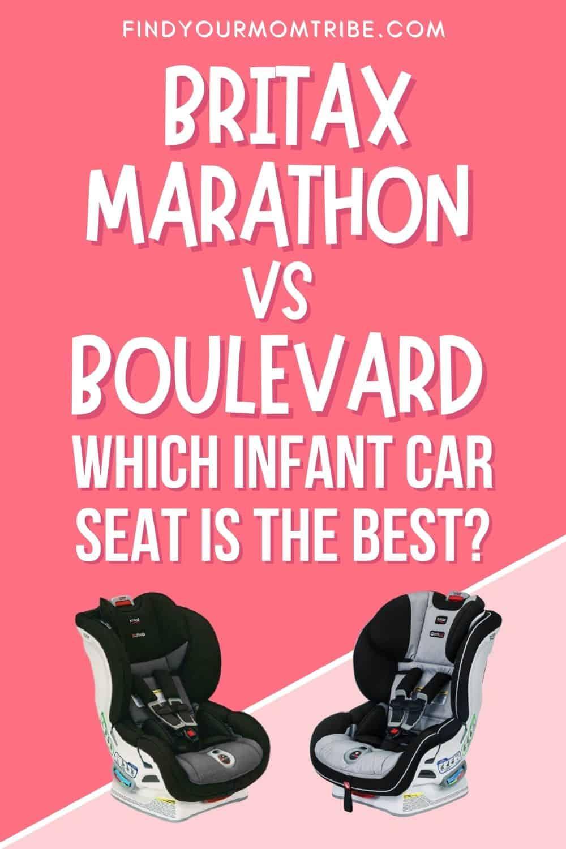 Britax Marathon VS Boulevard Which Infant Car Seat Is The Best Pinterest