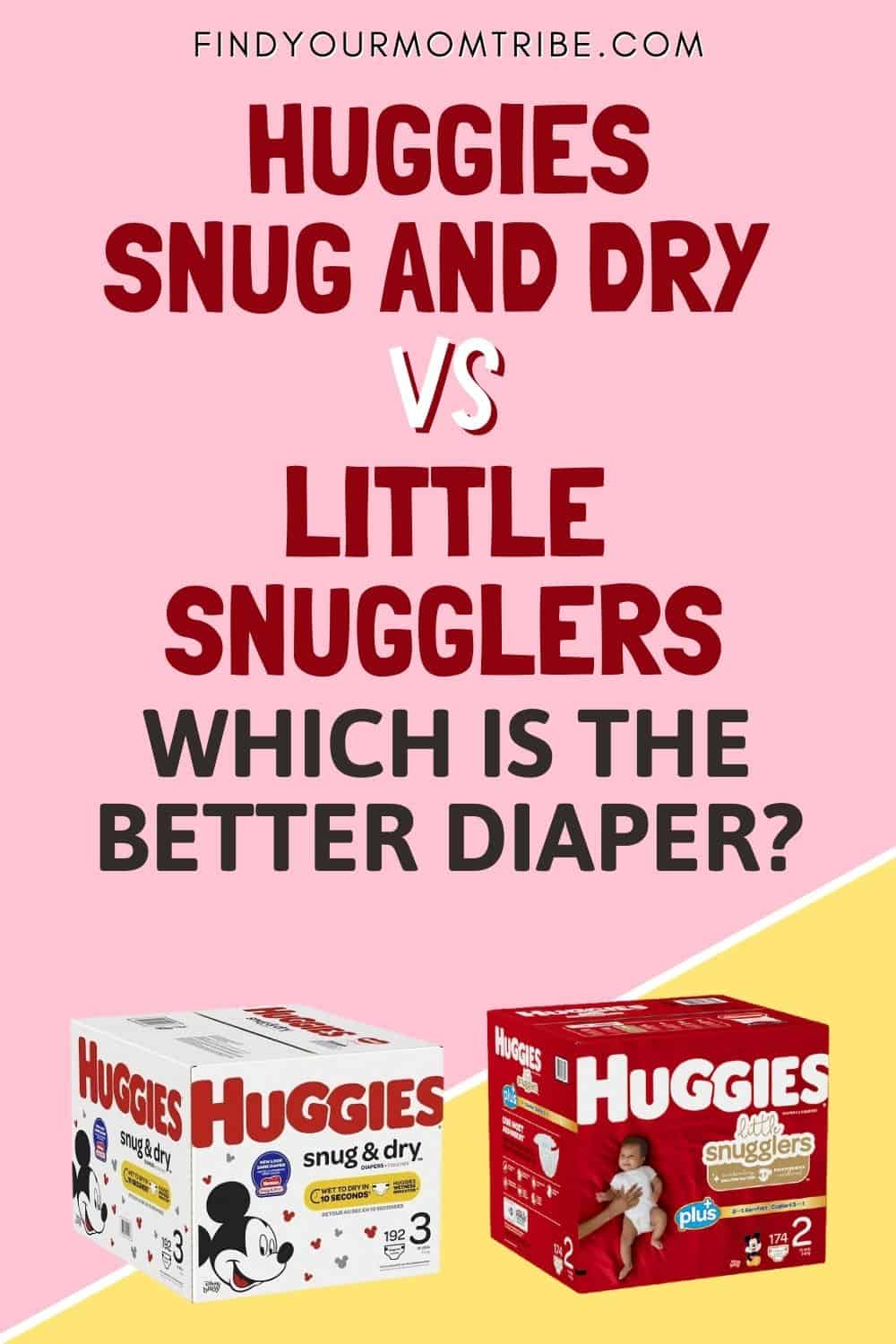Huggies Snug And Dry VS Little Snugglers Which Is The Better Diaper Pinterest