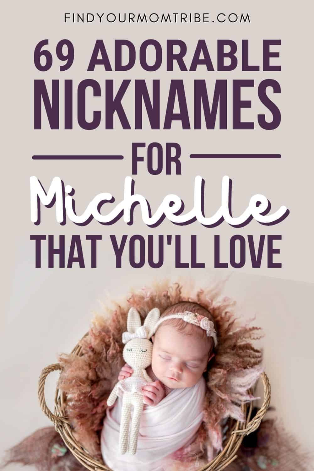 Adorable Nicknames For Michelle To Make You Smile Pinterest