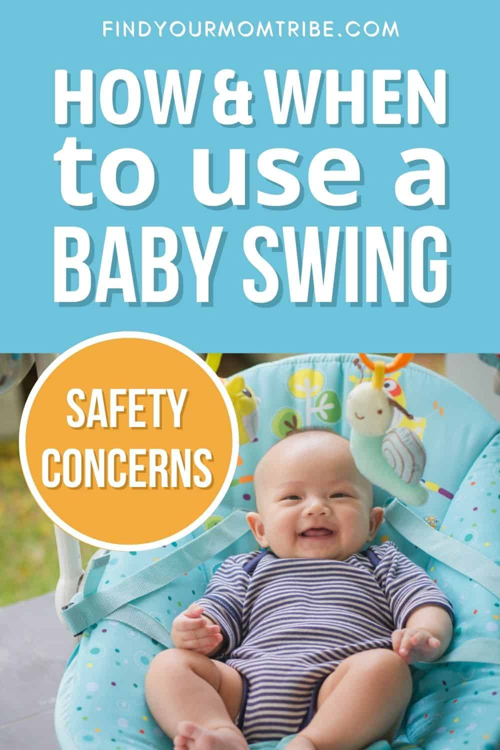 When And How To Use A Baby Swing Safety Concerns Pinterest