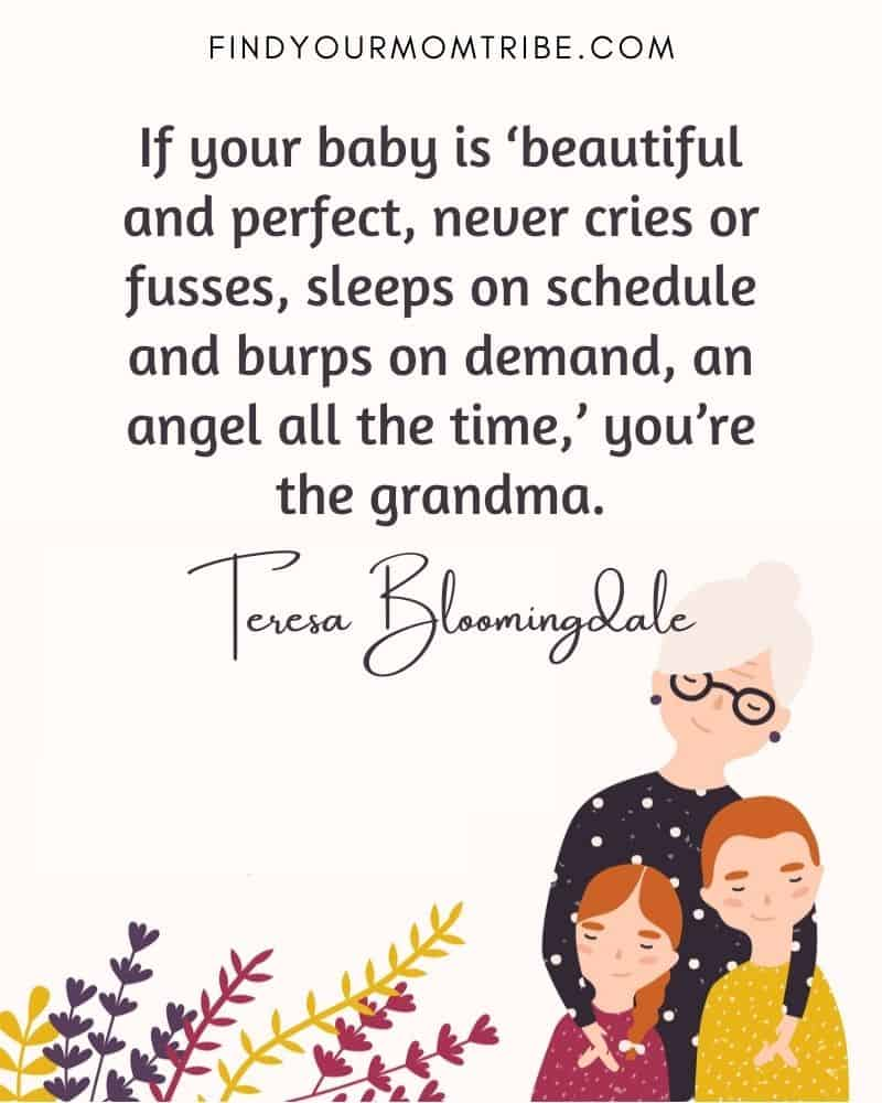 """Illustration of grandmother and granddaughters with a quote: """"If your baby is 'beautiful and perfect, never cries or fusses, sleeps on schedule and burps on demand, an angel all the time,' you're the grandma."""""""