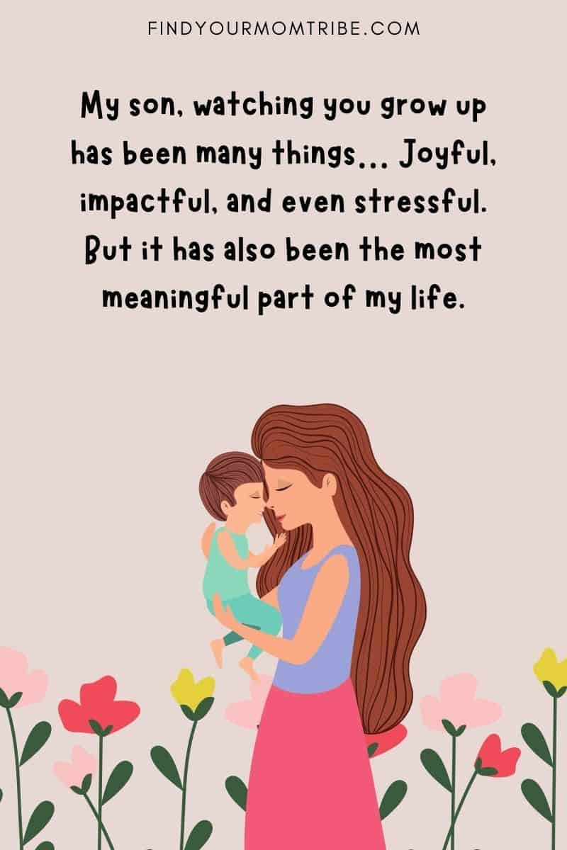 """""""My son, watching you grow up has been many things… Joyful, impactful, and even stressful. But it has also been the most meaningful part of my life."""""""