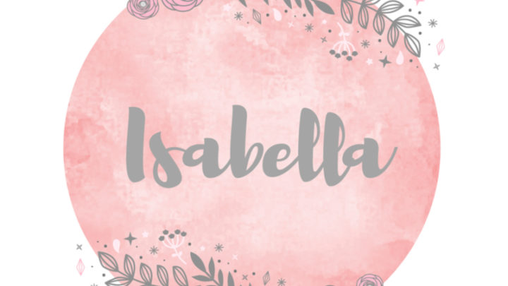 190 Wonderful Middle Names For Isabella That You'll Love
