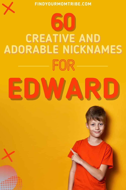 Nicknames For Edward pinterest