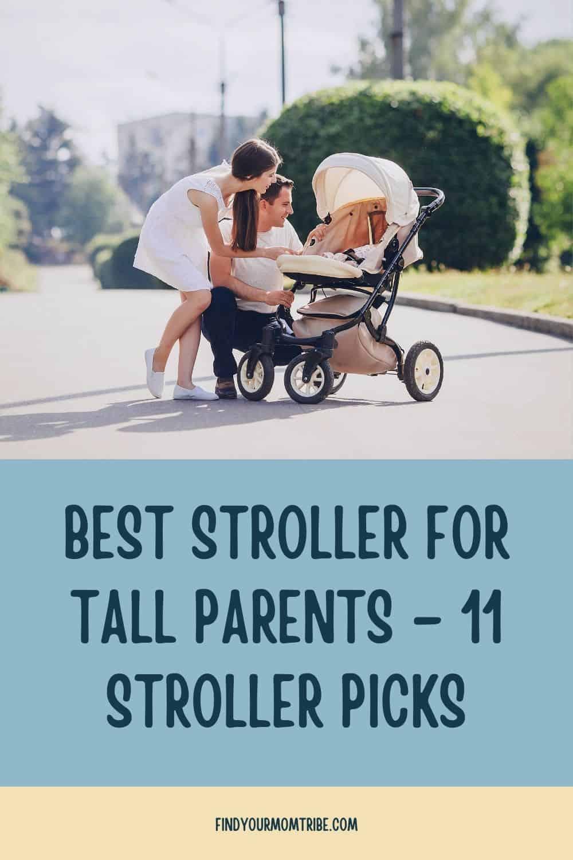 Pinterest best stroller for tall parents