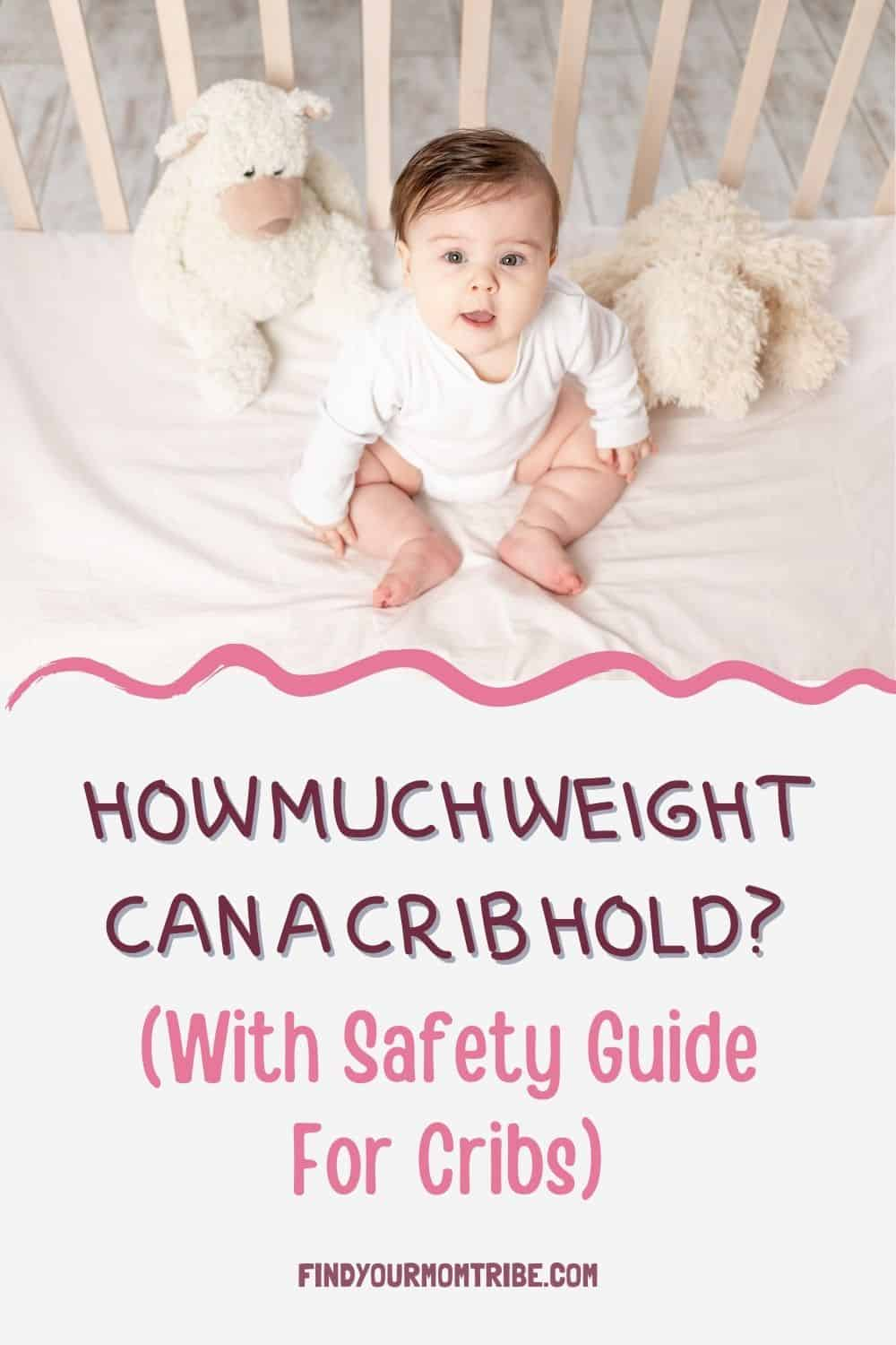 Pinterest how much weight can a crib hold