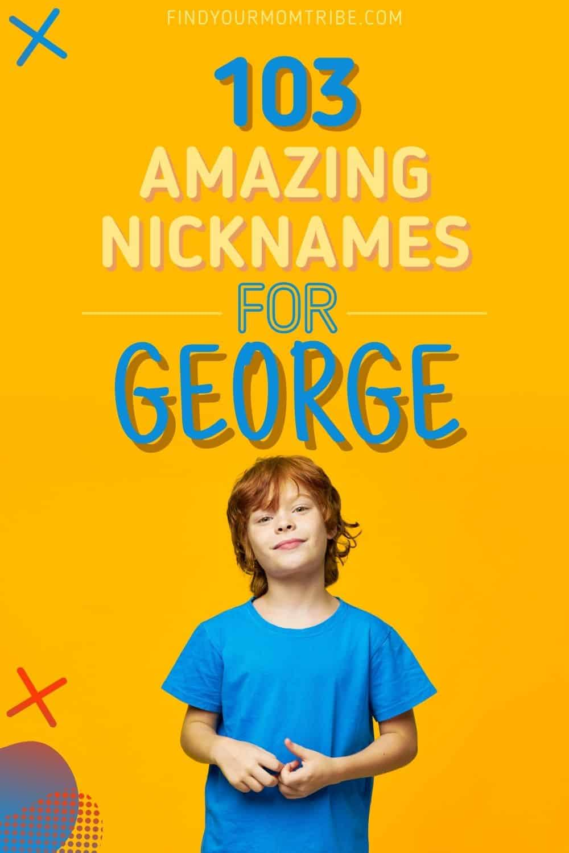 nicknames for George pinterest